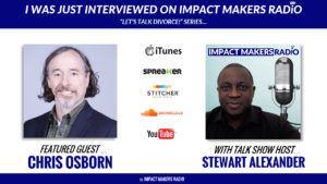 Impact Makers Radio-Let's Talk Divorce